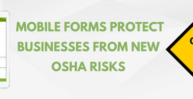 Mobile Forms Protect Against New OSHA Risk