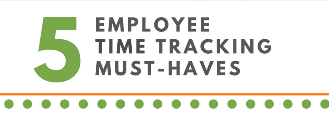 5 5 Employee time tracking must haves WorkMax