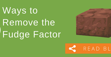 3 Ways to Remove the Fudge Factor 3