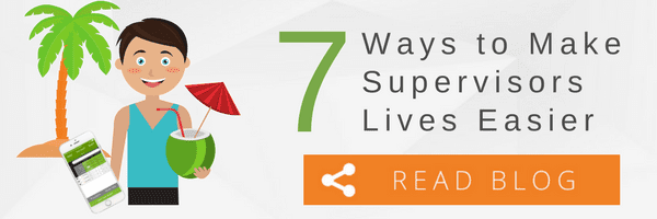 7 Ways to Make Supervisors Lives Easier