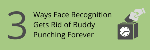 Buddy Punching Biometric Time Clock App with Face Recognition