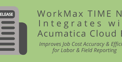 Cloud ERP Acumatica Integration with WorkMax TIME