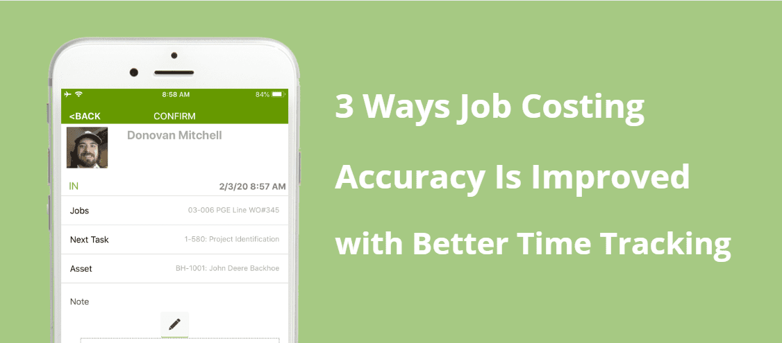 Job Costing Accuracy Is Improved with WorkMax