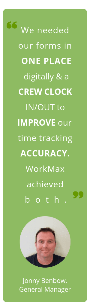 WorkMax TIME WorkMax FORMS Nayland Scaffold Ltd Case Study Quote